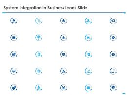 System Integration In Business Icons Slide Ppt Powerpoint Presentation Slides Aids