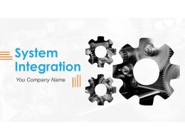 System Integration Powerpoint Presentation Slides