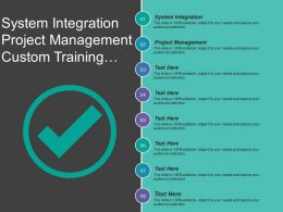 System Integration Project Management Custom Training System Conversion