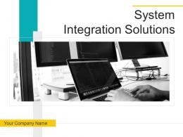 System Integration Solutions Powerpoint Presentation Slides