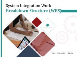System Integration Work Breakdown Structure WBS Powerpoint Presentation Slides
