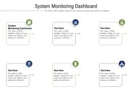 System Monitoring Dashboard Ppt Powerpoint Presentation Ideas File Formats Cpb