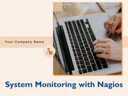 System Monitoring With Nagios Powerpoint Presentation Slides