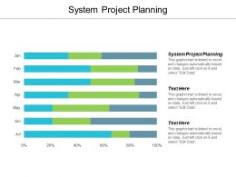 System Project Planning Ppt Powerpoint Presentation Portfolio Layout Cpb