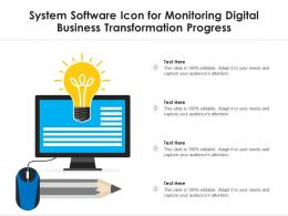 System Software Icon For Monitoring Digital Business Transformation Progress