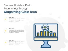 System Statistics Data Monitoring Through Magnifying Glass Icon