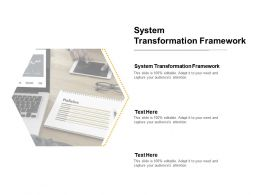 System Transformation Framework Ppt Powerpoint Presentation Layouts Format Ideas Cpb