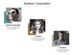 Systems Corporation Ppt Powerpoint Presentation Inspiration Samples Cpb