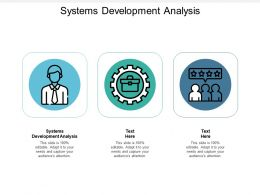 Systems Development Analysis Ppt Powerpoint Presentation Outline Brochure Cpb