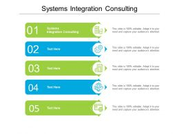 Systems Integration Consulting Ppt Powerpoint Presentation Pictures Files Cpb