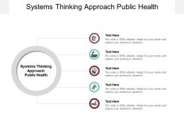Systems Thinking Approach Public Health Ppt Powerpoint File Guide Cpb