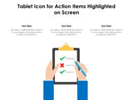 Tablet Icon For Action Items Highlighted On Screen
