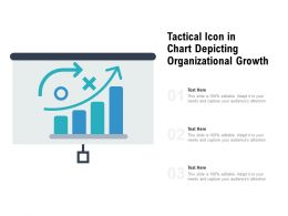 Tactical Icon In Chart Depicting Organizational Growth