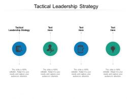 Tactical Leadership Strategy Ppt Powerpoint Presentation File Elements Cpb