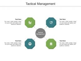 Tactical Management Ppt Powerpoint Presentation Icon Show Cpb
