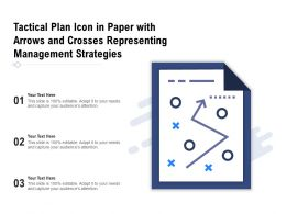 Tactical Plan Icon In Paper With Arrows And Crosses Representing Management Strategies