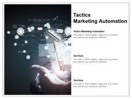 Tactics Marketing Automation Ppt Powerpoint Presentation Model Smartart Cpb