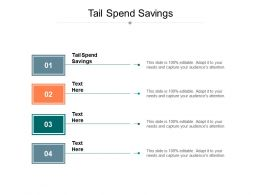 Tail Spend Savings Ppt Powerpoint Presentation Show Background Designs Cpb