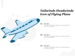 Tailwinds Headwinds Icon Of Flying Plane