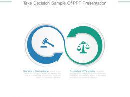 take_decision_sample_of_ppt_presentation_Slide01