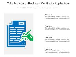 Take List Icon Of Business Continuity Application Infographic Template