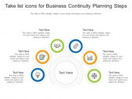 Take List Icons For Business Continuity Planning Steps Infographic Template
