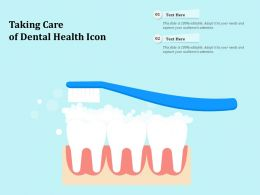 Taking Care Of Dental Health Icon