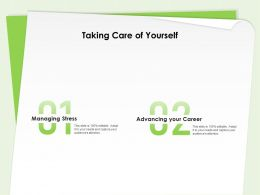 Taking Care Of Yourself Advancing Your Career Ppt Powerpoint Presentation Template