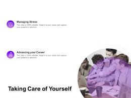 Taking Care Of Yourself Ppt Powerpoint Presentation Infographic Template