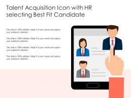 Talent Acquisition Icon With Hr Selecting Best Fit Candidate
