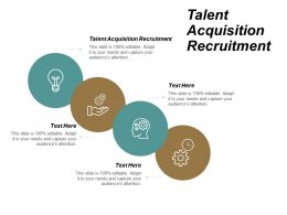 Talent Acquisition Recruitment Ppt Powerpoint Presentation Icon Outline Cpb