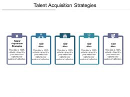 Talent Acquisition Strategies Ppt Powerpoint Presentation Gallery Example Topics Cpb