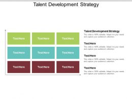 Talent Development Strategy Ppt Powerpoint Presentation Infographics Deck Cpb