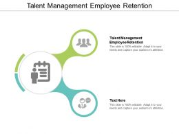 Talent Management Employee Retention Ppt Powerpoint Presentation Icon Example Cpb
