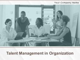 Talent Management In Organization Powerpoint Presentation Slides