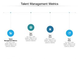 Talent Management Metrics Ppt Powerpoint Presentation Icon Template Cpb