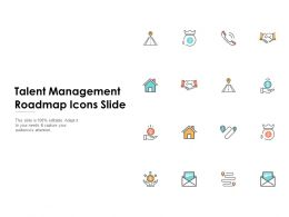 Talent Management Roadmap Icons Slide Ppt Powerpoint Presentation Icon Graphics Pictures