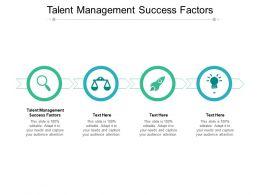 Talent Management Success Factors Ppt Powerpoint Presentation Infographics Cpb