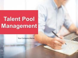 Talent Pool Management Powerpoint Presentation Slides