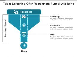 Talent Screening Offer Recruitment Funnel With Icons