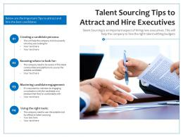 Talent Sourcing Tips To Attract And Hire Executives
