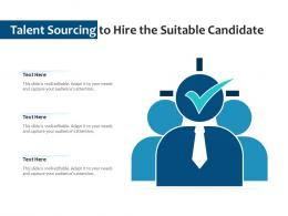 Talent Sourcing To Hire The Suitable Candidate