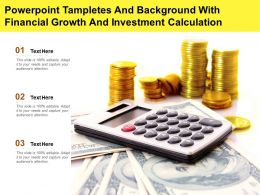 Tampletes And Background With Financial Growth And Investment Calculation