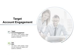 Target Account Engagement Ppt Powerpoint Presentation File Graphics Design Cpb