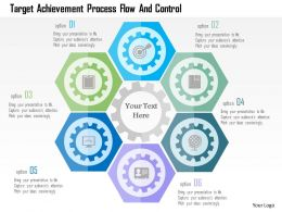 Target Achievement Process Flow And Control Flat Powerpoint Design