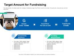 Target Amount For Fundraising Pitch Deck For ICO Funding Ppt Clipart