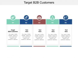 Target B2B Customers Ppt Powerpoint Presentation Summary Graphics Cpb