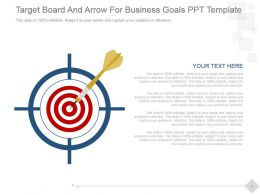 Target Board And Arrow For Business Goals Ppt Template