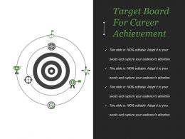 Target Board For Career Achievement Powerpoint Slide Deck Samples