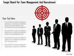 Target Board For Team Management And Recruitment Powerpoint Template
